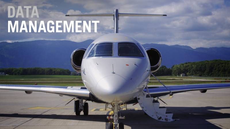 How Effective Data Management Lets You Get the Most from Your Aircraft